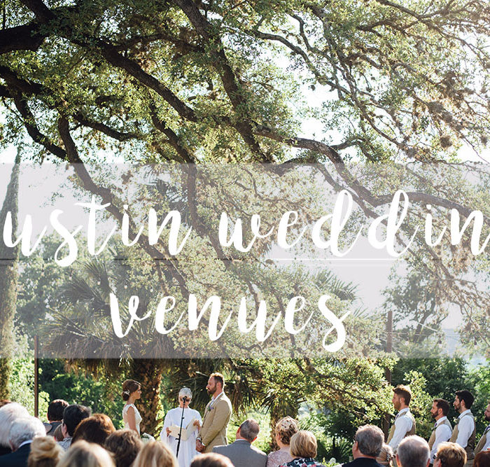 The best Austin Wedding Venues