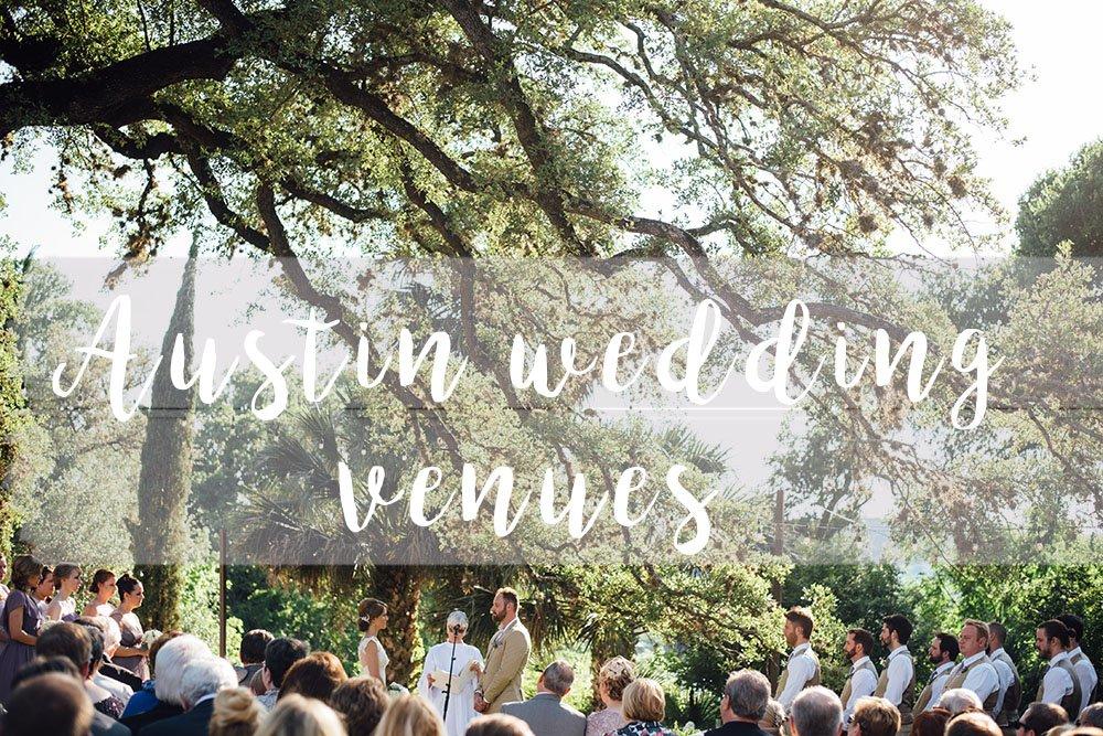 The best Austin Wedding Venues | Caitlin McWeeney Photography