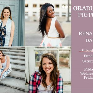 2018 Austin Graduation Pictures Remaining Dates